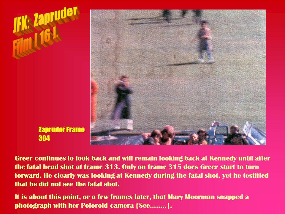 JFK: Zapruder Film [ 16 ]. Zapruder Frame 304